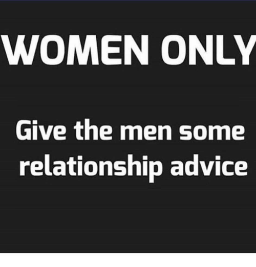 dating advice from a guy man meme