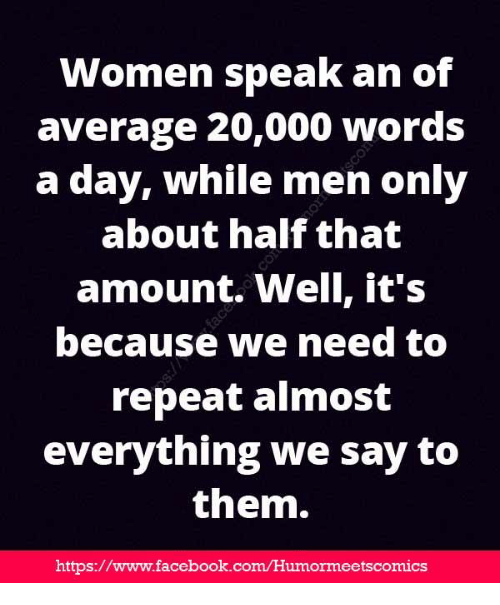 Women Speak An Of Average 20000 Words A Day While Men Only About
