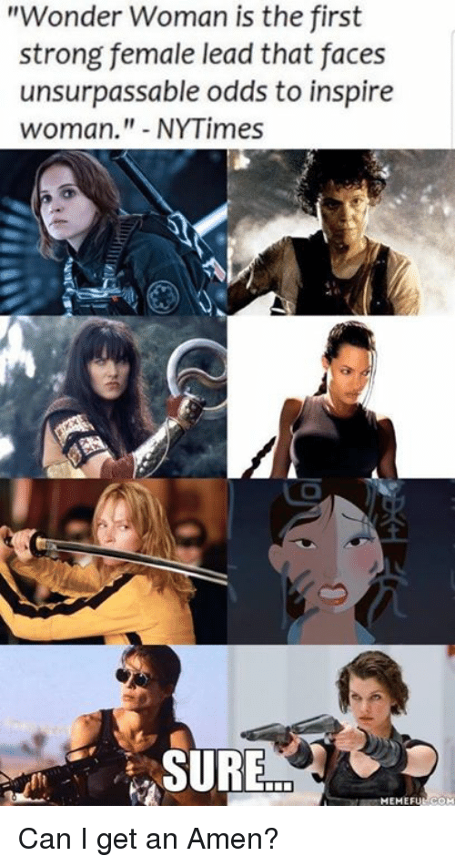 Wonder Woman Is the First Strong Female Lead That Faces ...