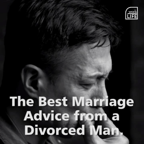 Advice, Life, and Marriage: wor  LIFE  The Best Marriage  Advice froma  Divorced Man