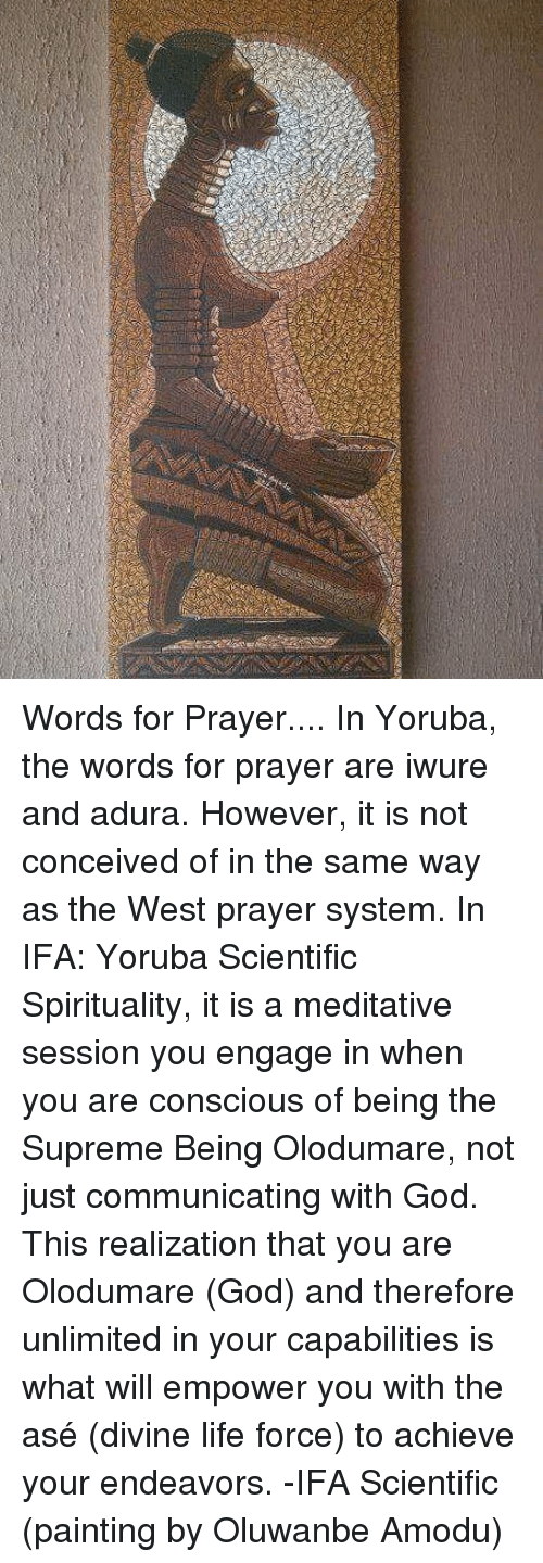 Words for Prayer in Yoruba the Words for Prayer Are Iwure