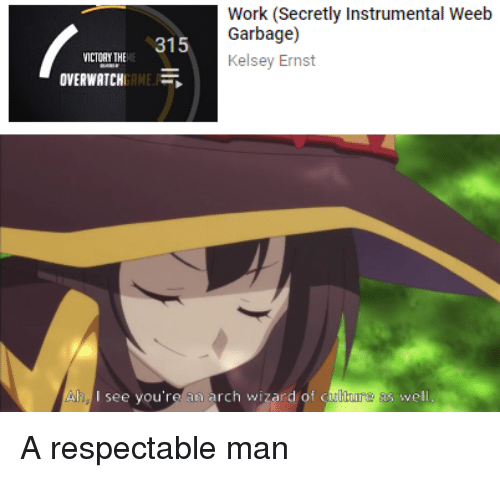 Ah you are a man of culture as well
