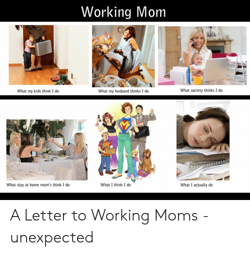 Working Mom What Society Thinks I Do What My Kids Think I Do