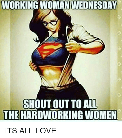 Funny Woman Crush Wednesday Meme : Best memes about working woman