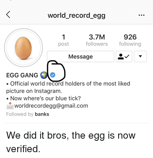 World_record_egg 1 Post 37M Followers Following 926 Message