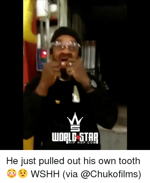 Memes, Wshh, and Star: WORLD STAR  HIP HOP.COM He just pulled out his own tooth 😳😧 WSHH (via @Chukofilms)