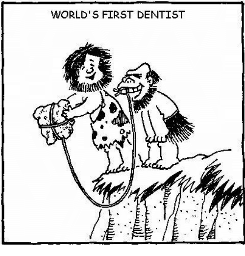 First, Dentist, and Worlds First: WORLD'S FIRST DENTIST