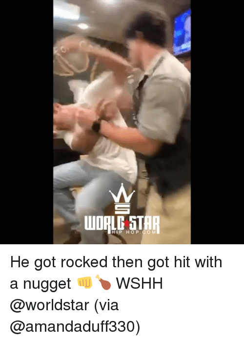 Memes, Worldstar, and Wshh: WORLE STAR  HIP HOP. COM He got rocked then got hit with a nugget 👊🍗 WSHH @worldstar (via @amandaduff330)