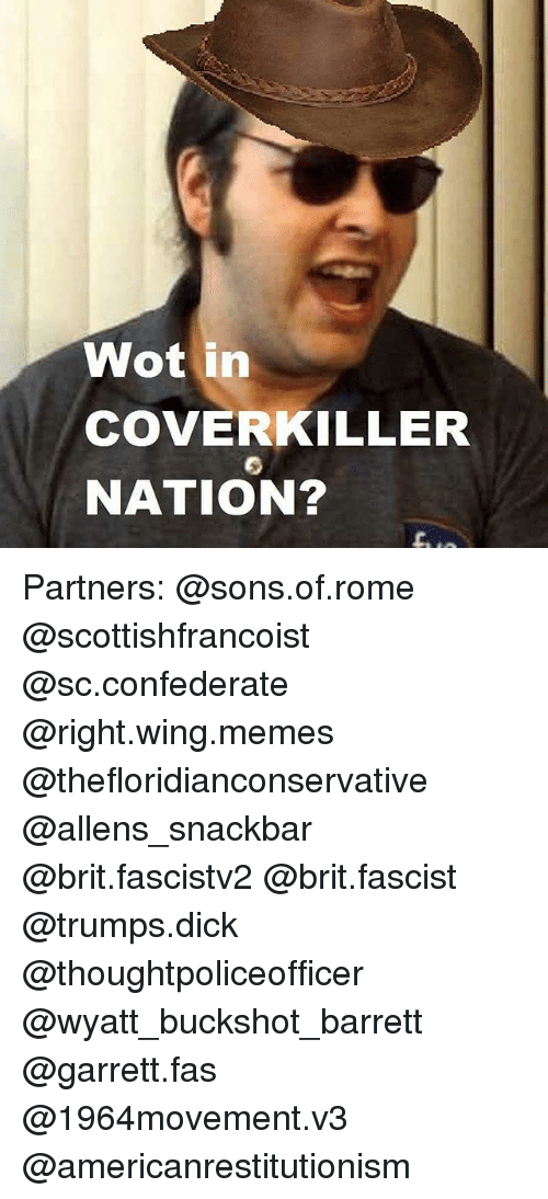 Memes Dick And Confederate Wot In COVER KILLER NATION Partners