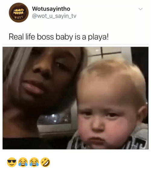 Life, Girl Memes, and Baby: Wotusayintho  @wotu sayin_tv  uust  Real life boss baby is a playa! 😎😂😂🤣