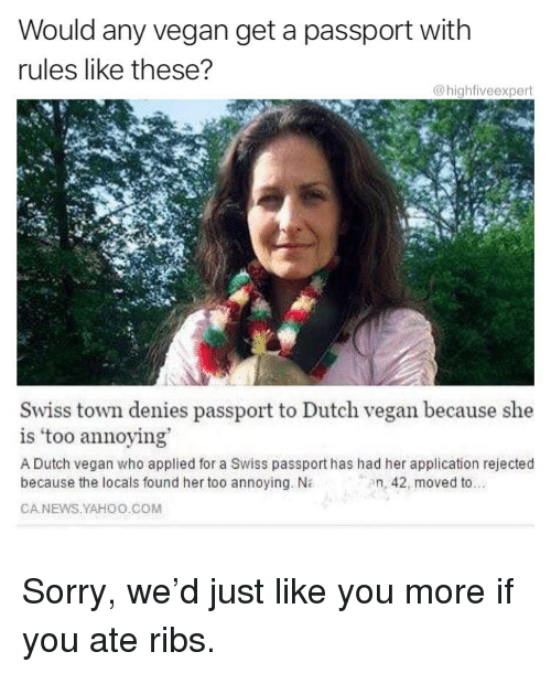 Would Any Vegan Get a Passport With Rules Like These? Swiss