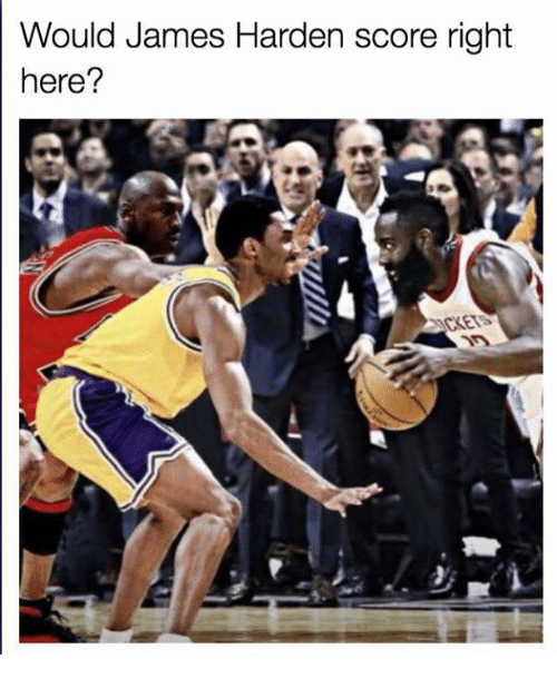 James Harden, James, and Score: Would James Harden score right  here?  KETS