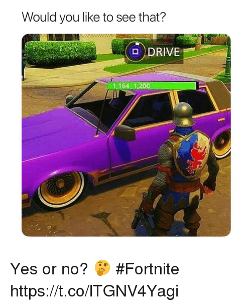 Bailey Jay, Yes, and You: Would you like to see that?  DDRIVE  1.164 1,200 Yes or no? 🤔 #Fortnite https://t.co/lTGNV4Yagi