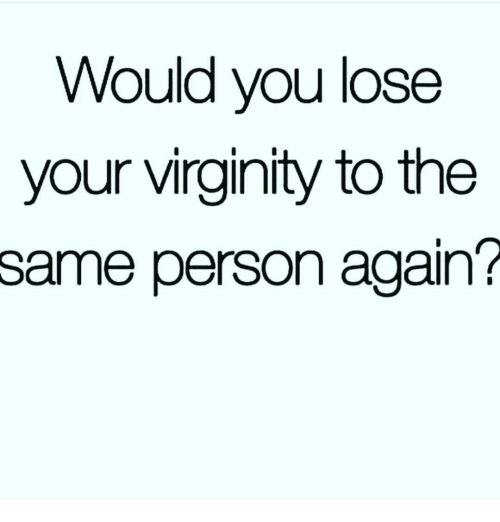 Deciding to lose virginity join. happens