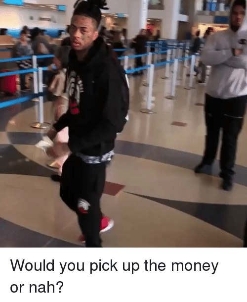 Memes, Money, and 🤖: Would you pick up the money or nah?