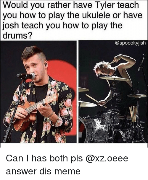 you should have to teach me how to play