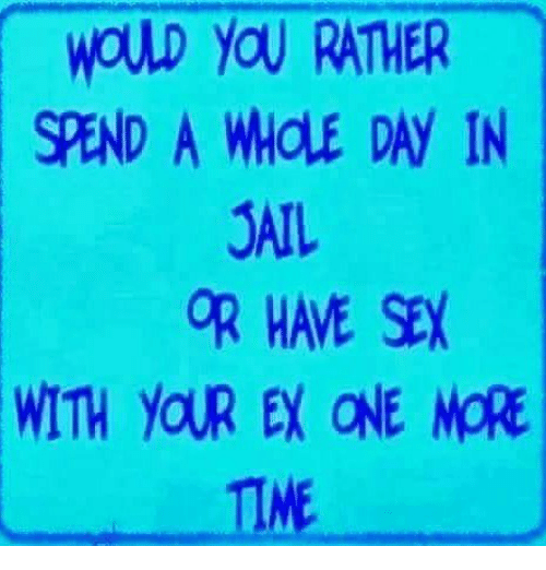 would you rather have sex with