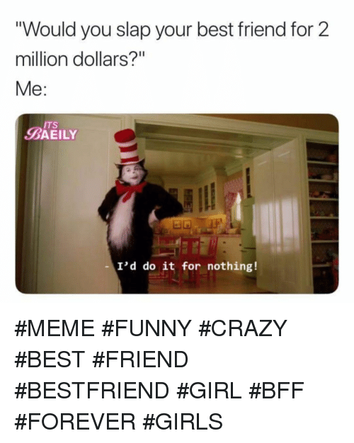 crazy friend quotes funny