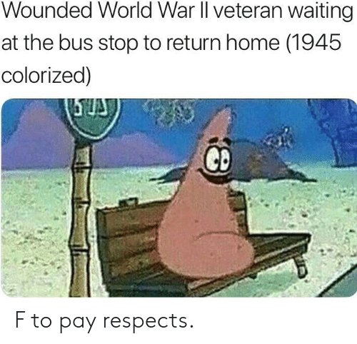 Home, World, and Waiting...: Wounded World War ll veteran waiting  at the bus stop to return home (1945  colorized]) F to pay respects.