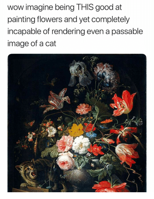 Wow Flowers And Good Imagine Being THIS At Painting
