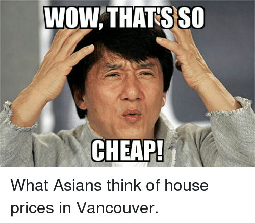 Wow Thats So Cheap What Asians Think Of House Prices In Vancouver