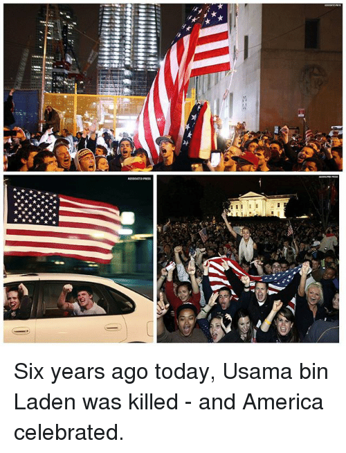 America, Memes, and Today: WP9isisisieeee Six years ago today, Usama bin Laden was killed - and America celebrated.