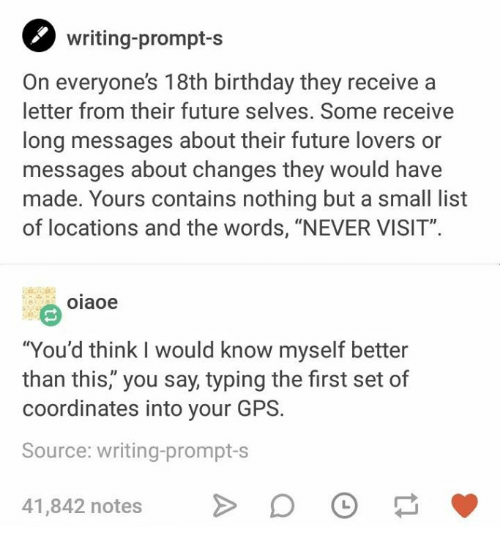 birthday future and gps writing prompt s on everyones 18th birthday