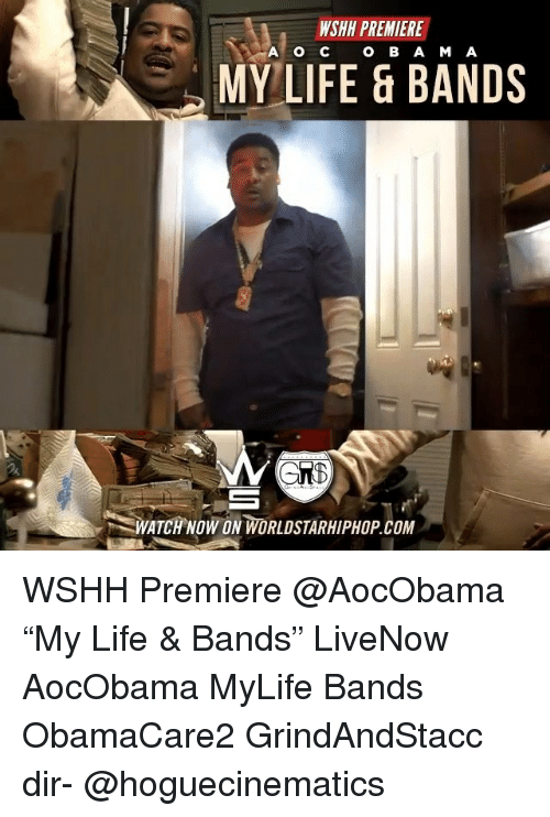 """Life, Memes, and Worldstarhiphop: WSHH PREMIERE  O B A M A  MY LIFE & BANDS  WATCH NOW ON WORLDSTARHIPHOP.COM WSHH Premiere @AocObama """"My Life & Bands"""" LiveNow AocObama MyLife Bands ObamaCare2 GrindAndStacc dir- @hoguecinematics"""