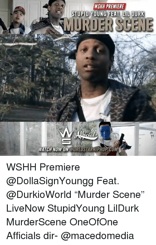 Wshh Premiere Stupid Young Feat Lil Durk Watch Now On