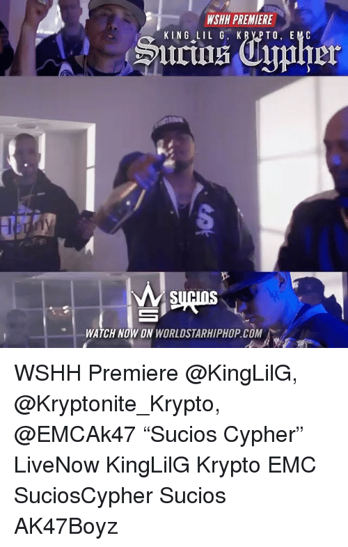 "Cypher, Memes, and Worldstarhiphop: WSHH PREMIERE  SU  WATCH NOW ON WORLDSTARHIPHOP.COM WSHH Premiere @KingLilG, @Kryptonite_Krypto, @EMCAk47 ""Sucios Cypher"" LiveNow KingLilG Krypto EMC SuciosCypher Sucios AK47Boyz"