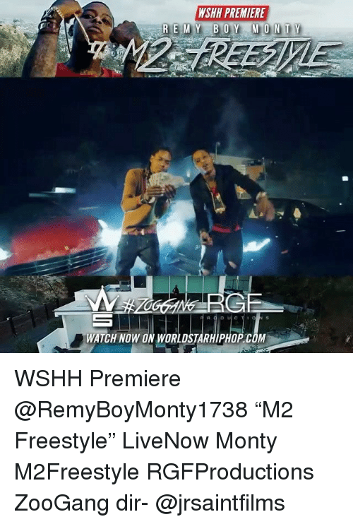 "Memes, Worldstarhiphop, and Wshh: WSHH PREMIERE  WATCH NOW ON WORLDSTARHIPHOP COM WSHH Premiere @RemyBoyMonty1738 ""M2 Freestyle"" LiveNow Monty M2Freestyle RGFProductions ZooGang dir- @jrsaintfilms"