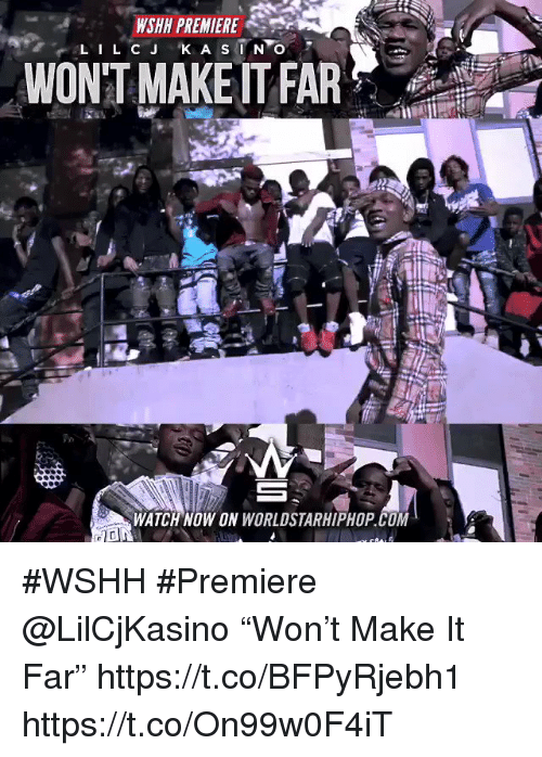"Sizzle: WSHH PREMIERE  WON'T MAKE IT FAR  WATCH NOW ON WORLDSTARHIPHOP.COM #WSHH #Premiere @LilCjKasino ""Won't Make It Far"" https://t.co/BFPyRjebh1 https://t.co/On99w0F4iT"