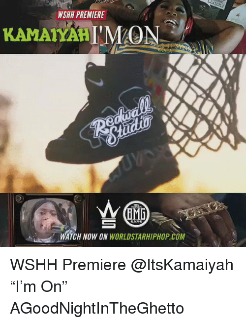 Memes Worldstarhiphop And Wshh Wshi Premiere Mon Kamaiyah A Watch Now On Worldstarhiphop