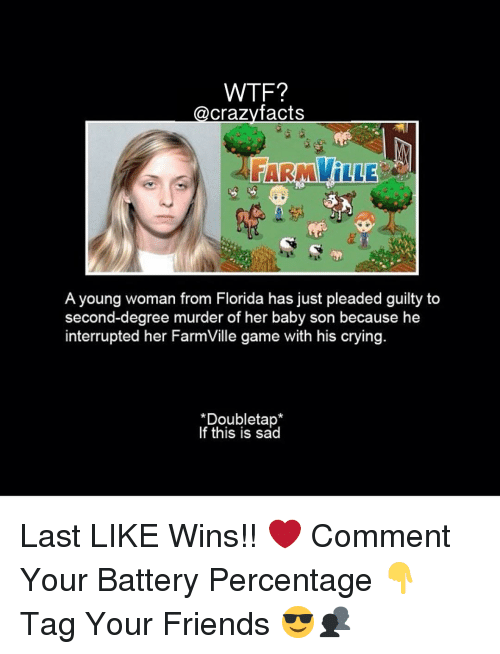 WTF? Crazy Facts FARMVILLE a Young Woman From Florida Has