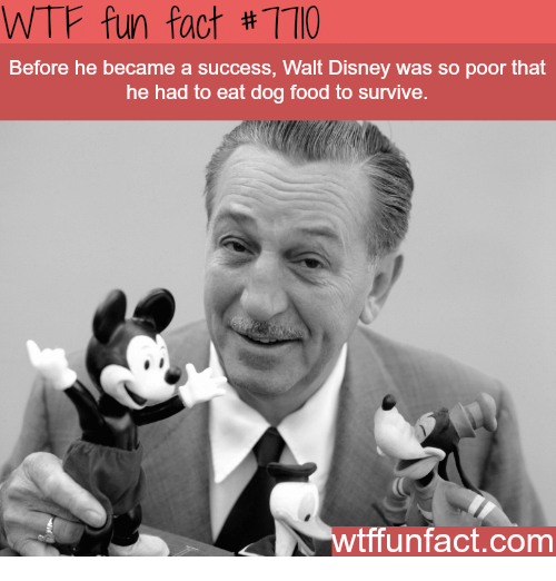 Wtf Fun Fact 170 Before He Became A Success Walt Disney Was So Poor