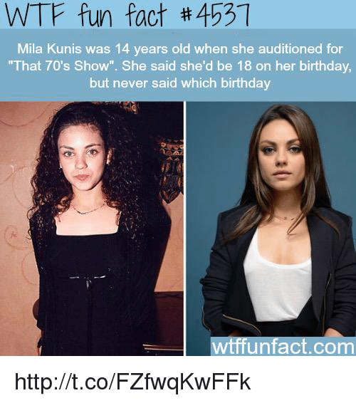 Birthday Facts And Funny WTF Fun Fact 453 Mila Kunis Was 14