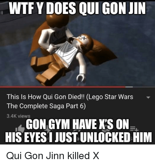 Wtf Y Does Qui Gon Jin This Is How Qui Gon Died Lego Star Wars The