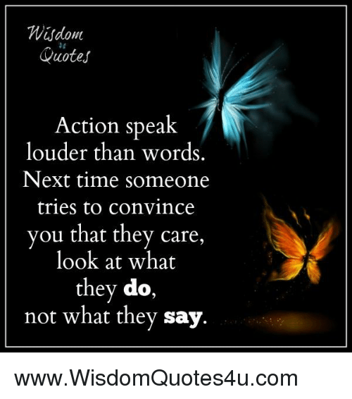 Actions Speak Louder Than Words Quotes Wudom Quotes Action Speak Louder Than Words Next Time Someone  Actions Speak Louder Than Words Quotes