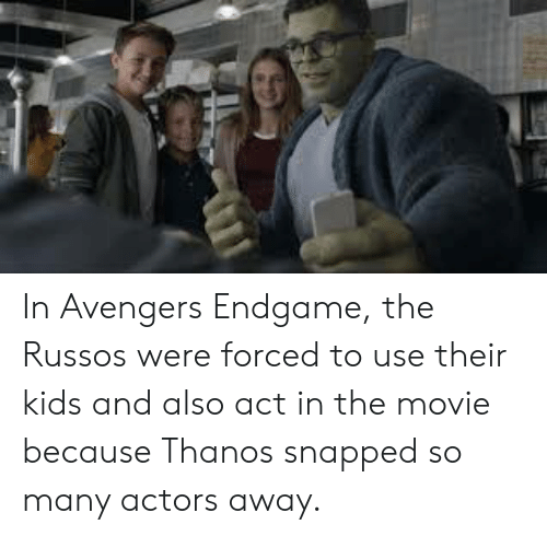 Www in Avengers Endgame the Russos Were Forced to Use Their