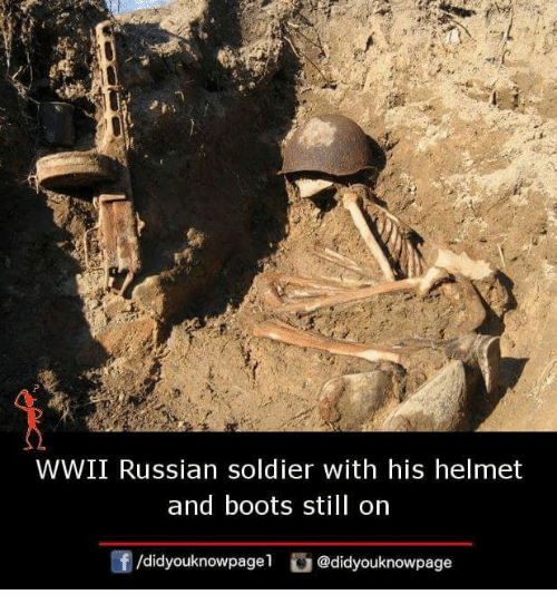 Memes, Boots, and Russian: WWII Russian soldier with his helmet  and boots still orn  団/d.dyouknowpagel。@didyouknowpage