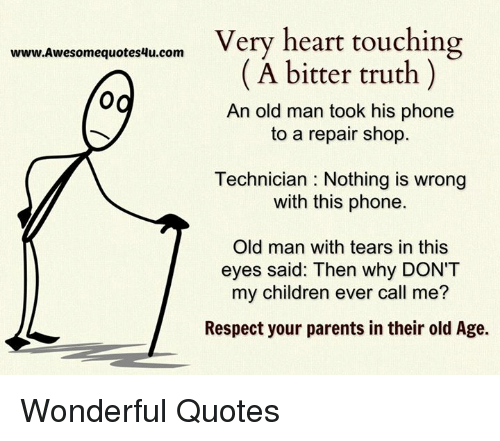 Wwwalwesomequotes4ucom Very Heart Touching A Bitter Truth An Old Man