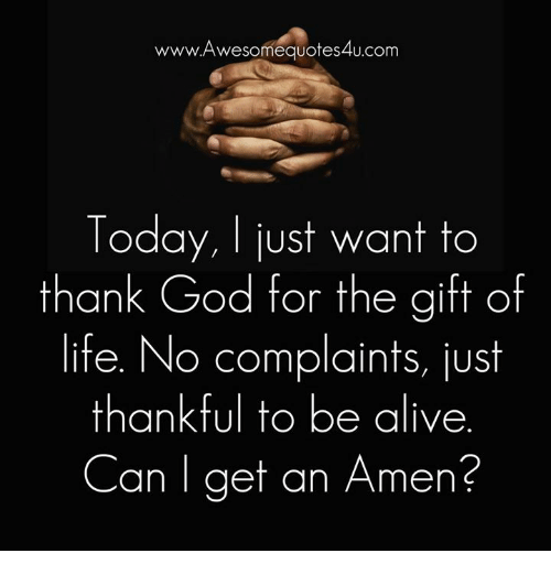 Www Awesome Quotes 4ucom Today Just Want To Thank God For The Gift