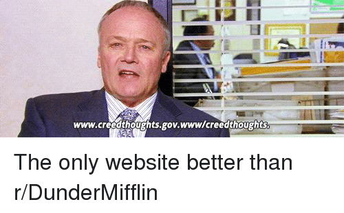 The Office, Website, and Www: www.creedthoughts.gov.www/creedthoughts