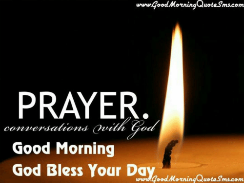 Wwwfoodmorningquote Smscom Prayer Connuersations Quitth God Good