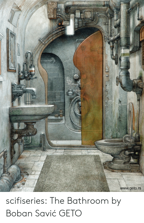 Tumblr, Blog, and Com: www.geto.rs scifiseries:  The Bathroom by Boban Savić GETO