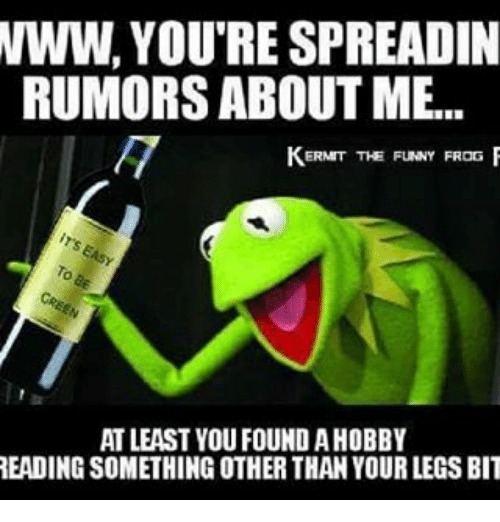 Funny Memes And  F F A  Www Yourespreadin Rumors About Me