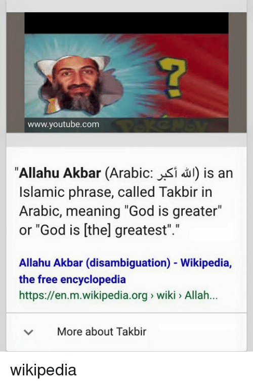 the meaning and usage of the phrase allahu akbar Princess amerah al taweel says true meaning of the hijacked  the phrase 'allahu akbar',  led to criticism that the use of the stereotype would.