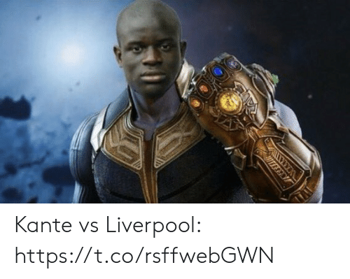 Soccer, Liverpool F.C., and Kante: WX Kante vs Liverpool: https://t.co/rsffwebGWN