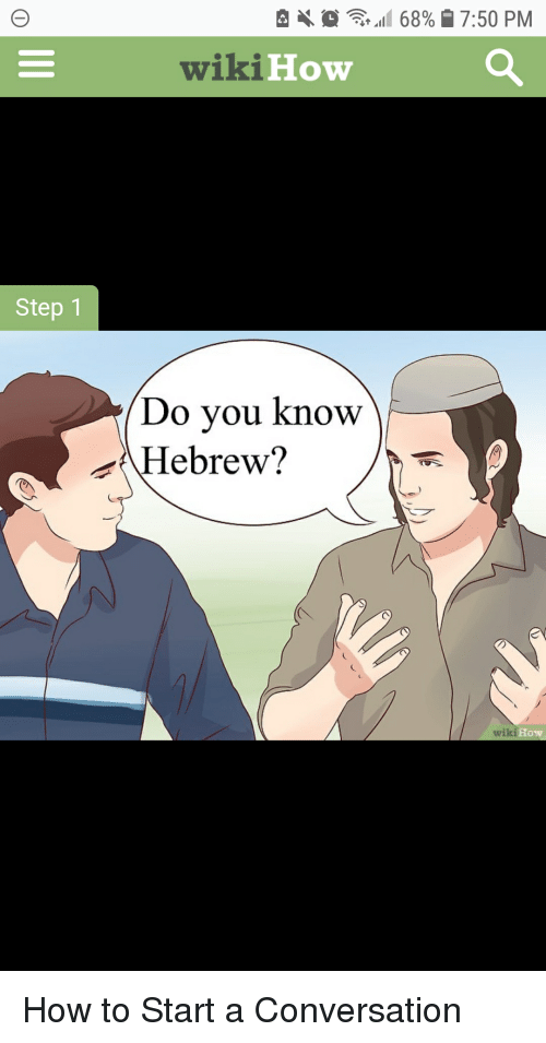 X 0 111 68% | 750 PM wikiHow Step 1 Do You Know Hebrew? Wiki