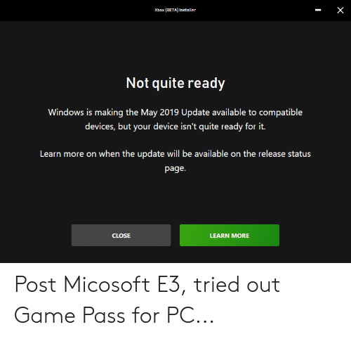 X Xbox BETA Installer Not Quite Ready Windows Is Making the